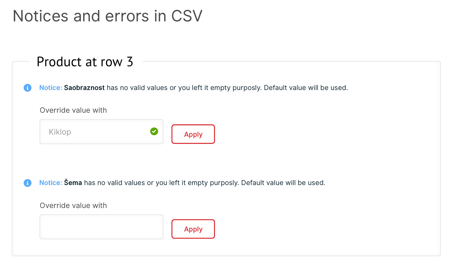 Notices and errors about specific products. You can override values directly here