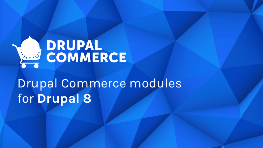 Drupal Commerce modules for Drupal 8